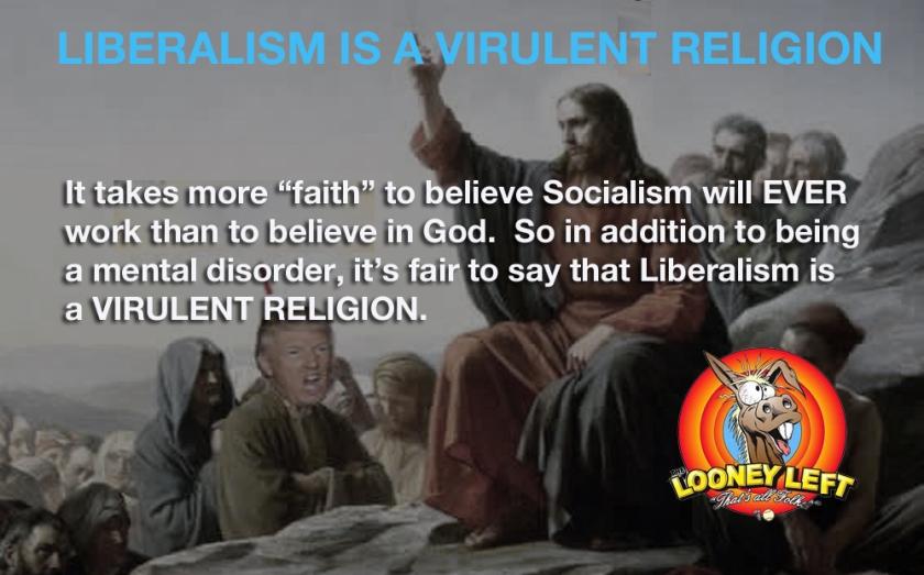 LIBERALISM IS VIRULENT RELIGION odp