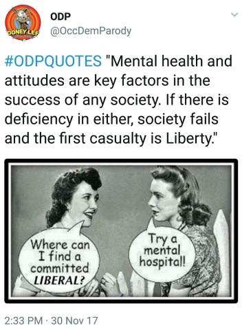 odp quote mental health society liberty marxism disorder