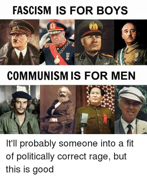 FASCISM FOR BOYS COMMUNISM FOR MEN