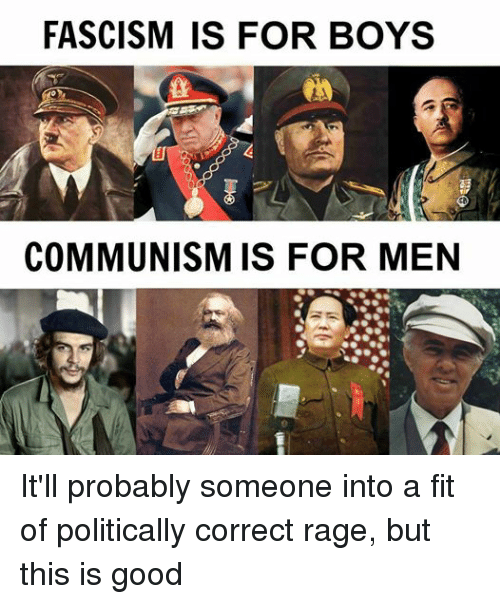 FASCISM FOR BOYS COMMUNISM FOR MEN