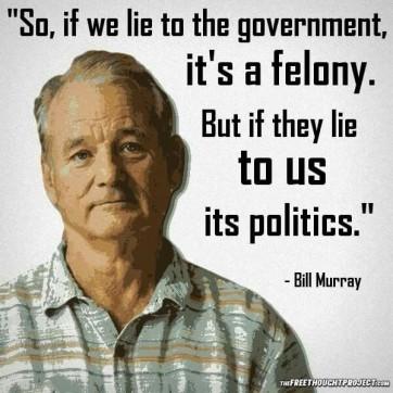 bill murray lie to government felony