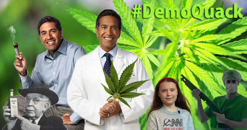 Rise of the DemoQuacks:  CNN's Sanjay Gupta Expands Bad Medicine on All Fronts.